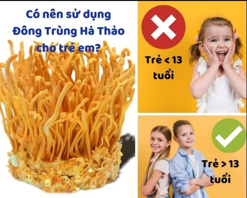 Khuyến cáo khi dùng đông trùng cho trẻ